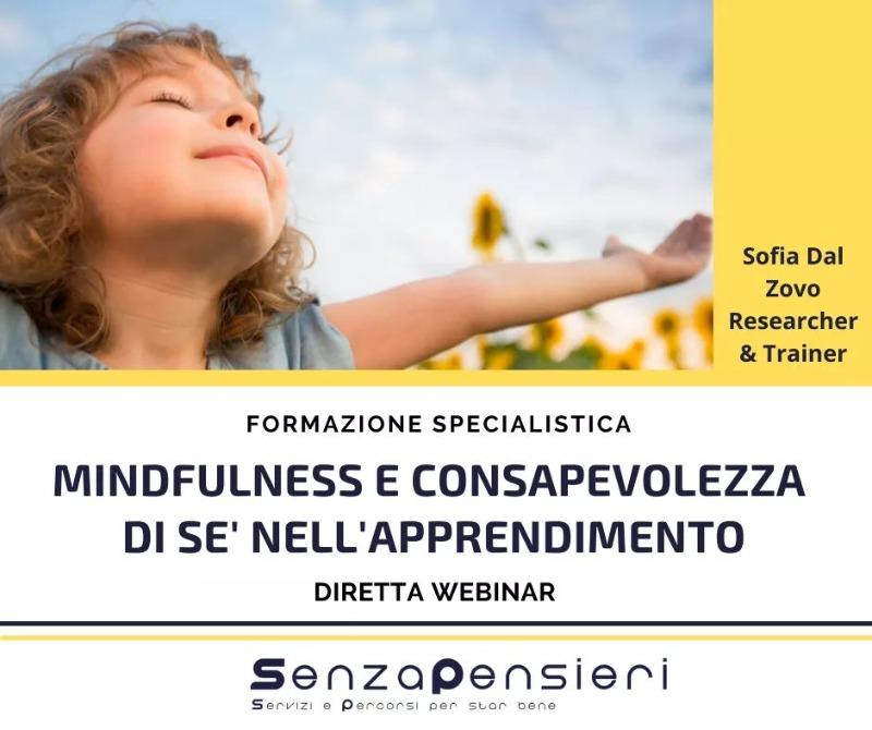 MINDFULNESS E CONSAPEVOLEZZA DI SE' NELL'APPRENDIMENTO.
